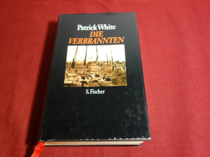DIE VERBRANNTEN. Erzählungen - White Patrick