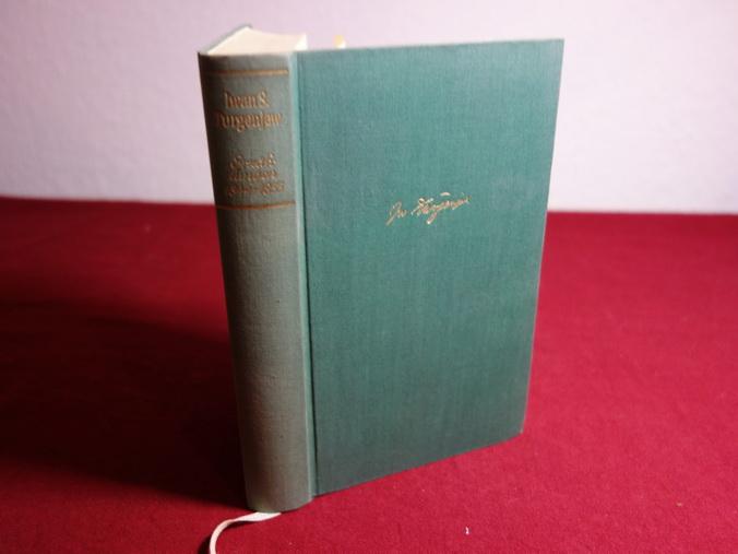 AUFZEICHNUNGEN EINES JÄGERS. Erzählungen 1844-1855: Turgenjew Iwan