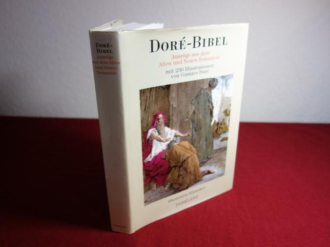 DORÉ-BIBEL* Auszüge aus dem Alten und Neuen: 103939 Doré, Gustave;