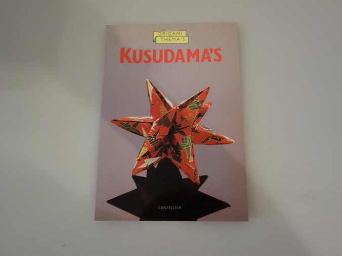 ORIGAMI THEMAS KUSUDAMAS. - Hrsg.]: Cantecleer bv