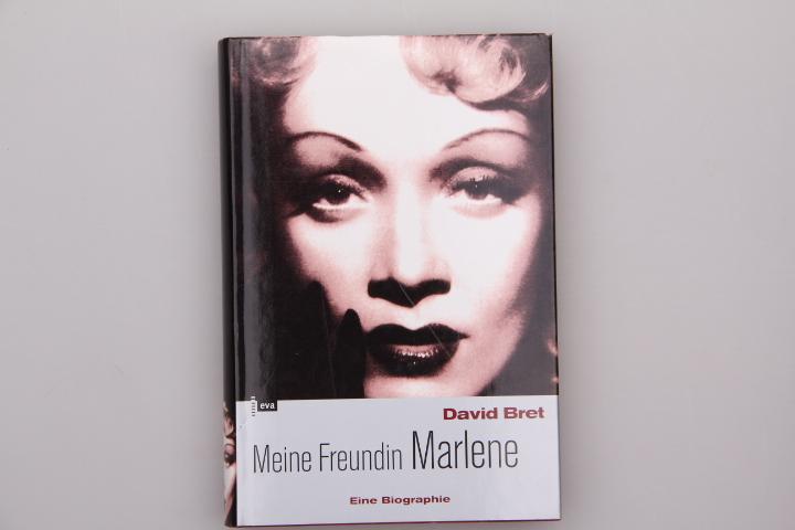 MEINE FREUNDIN MARLENE. Eine Biographie - Bret David