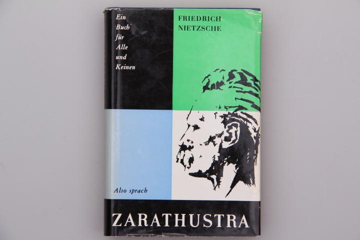 ALSO SPRACH ZARATHUSTRA* Ein Buch für Alle: 108673 Nietzsche, Friedrich;