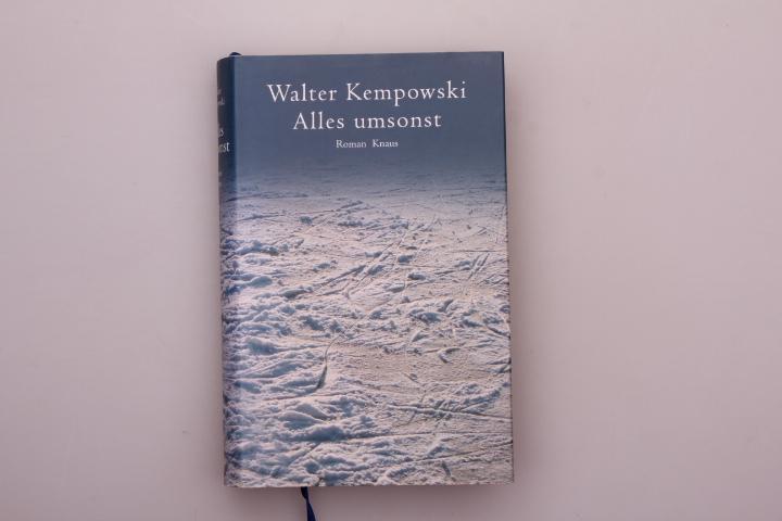 ALLES UMSONST. Roman: Kempowski Walter