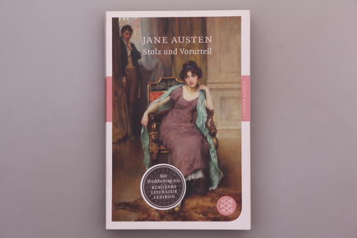 STOLZ UND VORURTEIL. Roman: Austen, Jane