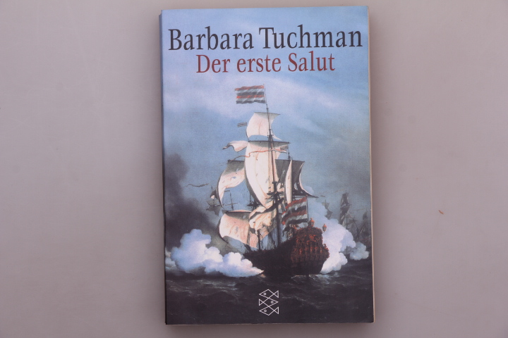 DER ERSTE SALUT. - Tuchman, Barbara Wertheim