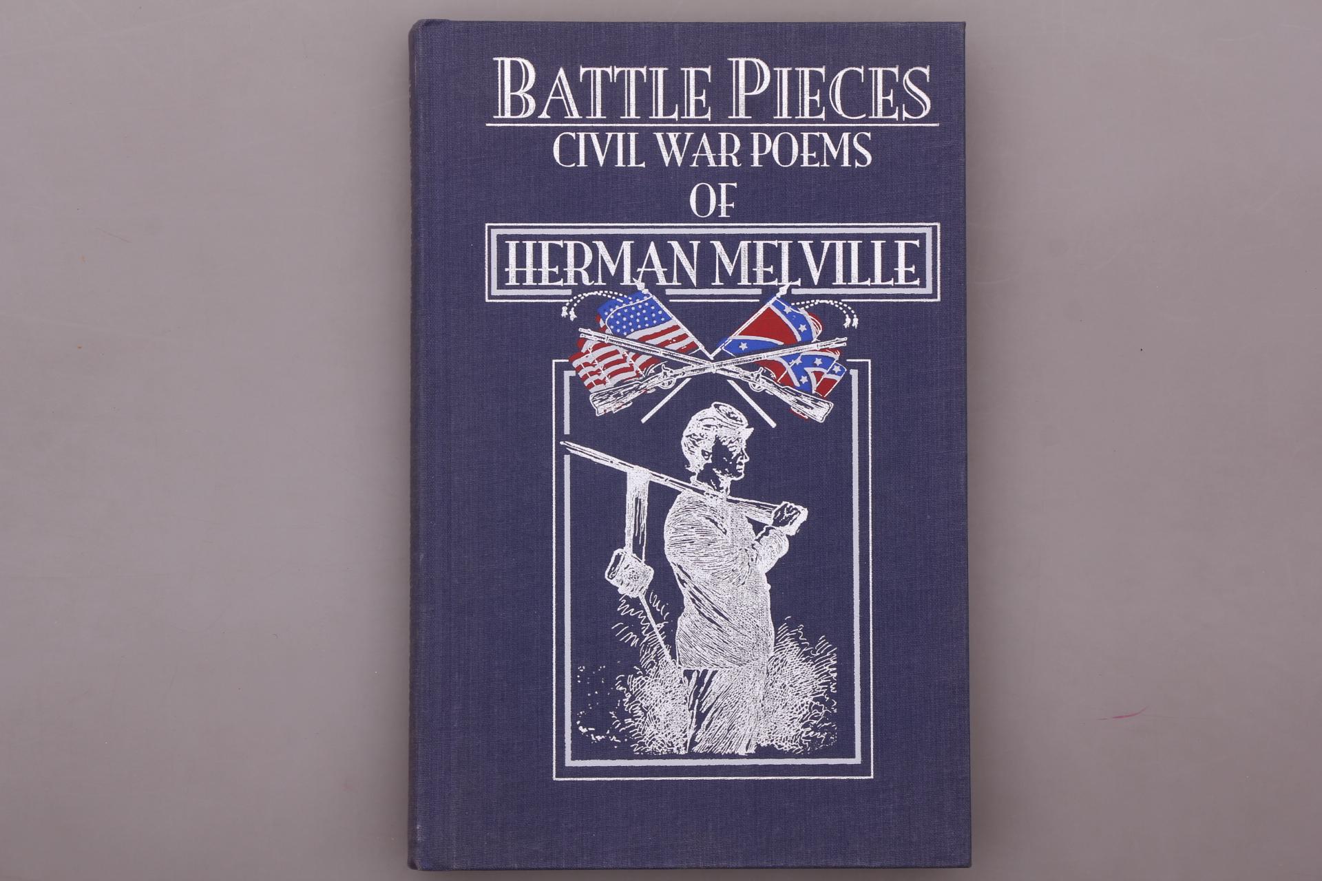 BATTLE PIECES. The Civil War Poems: Melville, Herman