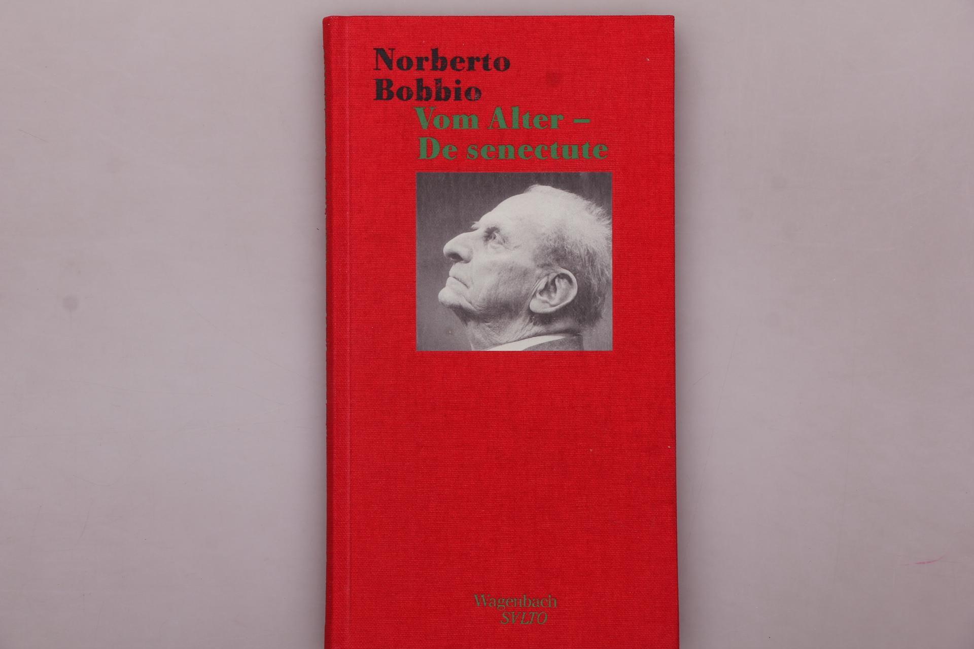 VOM ALTER - DE SENECTUTE. - Bobbio, Norberto
