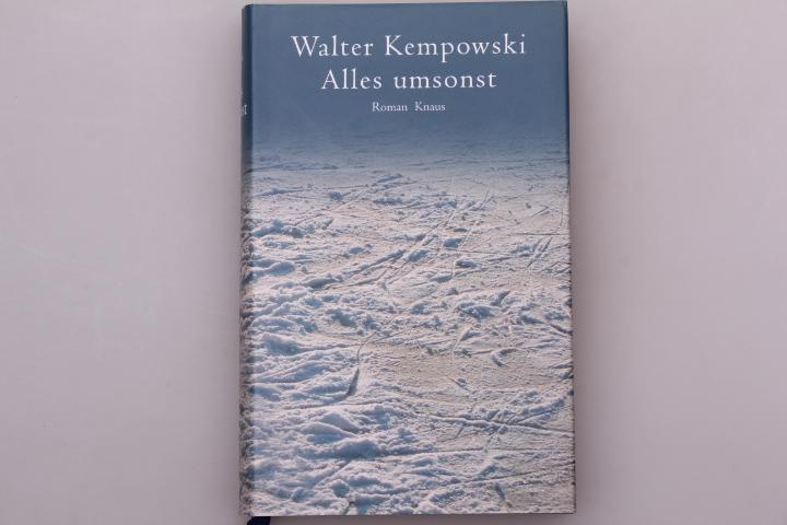 ALLES UMSONST. Roman: Kempowski, Walter
