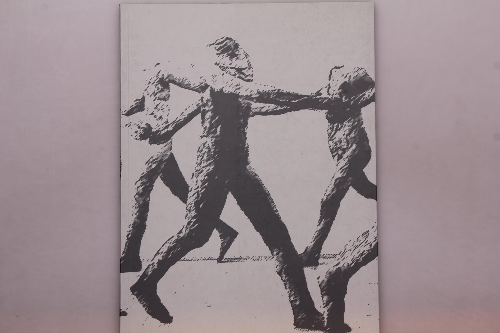 MAGDALENA ABAKANOWICZ - TANZENDE UND SCHREITENDE. - Hrsg.]: Beck & Eggeling