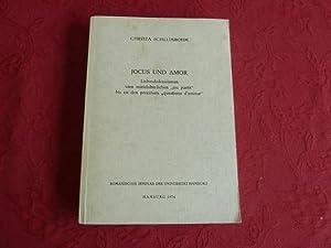 JOCUS UND AMOR*. Liebesdiskussionen vom mittelalterlichen joc: 38245 Schlumbohm, Christa