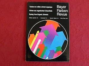 BAYER FARBEN REVUE. Färben aus organischen Lösemitteln.: Hrsg.]: Farbenfabriken Bayer