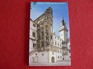 TORGAU. Stadt der Renaissance.: Hrsg.]: Stockhausen Tilmann