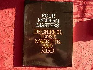 FOUR MODERN MASTERS: DE CHIRICO, ERNST, MAGRITTE,: 47584 Anonym :