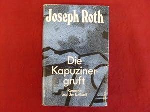 DIE KAPUZINERGRUFT* Romane aus der Exilzeit.