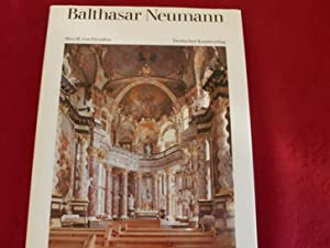 BALTHASAR NEUMANN* Leben und Werk Mit zahlreichen: 59611 Freeden, Max