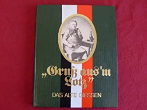 GRUSS AUS M LOTZ. Das alte Giessen.: Komp Ekkehard
