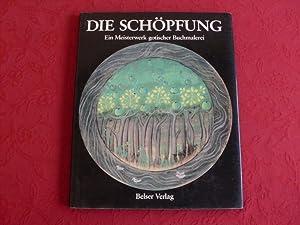 DIE SCHÖPFUNG* Ein Meisterwerk gotischer Buchmalerei. Mit: 64388 Boyle, Leonard;