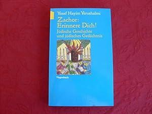 ZACHOR* Erinnere Dich!. Inhalt: Jüdische Geschichte und jüdisches Gedächtnis.: 67732...