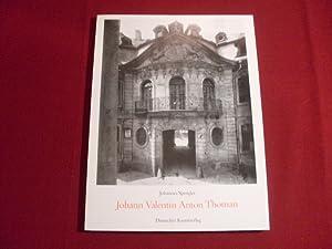 JOHANN VALENTIN ANTON THOMAS.: Spengler Johannes