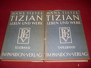 TIZIAN. Leben und Werk: Tietze Hans