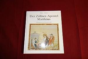 DER ZÖLLNER-APOSTEL MATTHÄUS* Schutzpatron des Finanzpersonals. Mit: 85954 Pausch, Alfons;