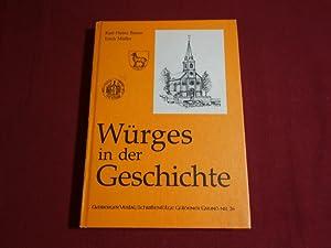 WÜRGES IN DER GESCHICHTE.: Braun Karl-Heinz; Müller, Erich;