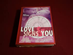 LOVE SIGNS & YOU* The ultimate astrological: 96119 Alexander, Skye;