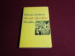 HORATIO SPARKINS UND ANDERE ERZÄHLUNGEN AUS DEN: 98170 Dickens, Charles;