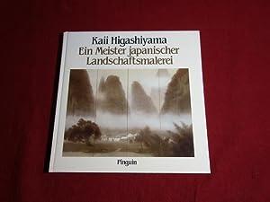 EIN MEISTER JAPANISCHER LANDSCHAFTSMALEREI* Mit sehr vielen: 100519 Higashiyama, Kaii;