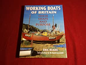 WORKING BOATS OF BRITAIN. Their Shape and: McKee Eric