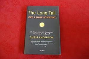 THE LONG TAIL* Nischenprodukte statt Massenmarkt -: 104131 Anderson, Chris;