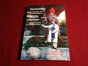 GERMERIANA* Unveröffentlichte oder übersetzte Schriften von Stefan: 104908 Bernard, Julia