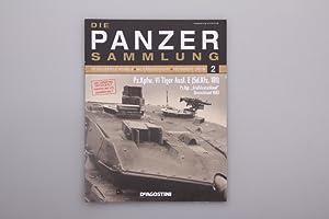 DIE PANZER-SAMMLUNG PZ. KPFW. VI TIGER AUSF.: Hrsg.]: De Agostini