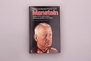 SOLDAT IM 20. JAHRHUNDERT* Militärisch-politische Nachlese. Inhalt: 111109 Manstein, Erich