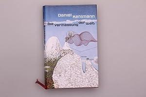 DIE VERMESSUNG DER WELT.: Kehlmann Daniel