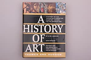 A HISTORY OF ART. A Survey of the Visual Arts from the Dawn of History to the Present Day: Janson ...