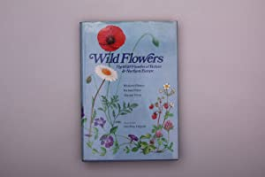 WILD FLOWERS. The Wild Flowers of Britain and Northern Europe