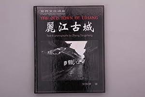 THE OLD TOWN OF LIJIANG.: Tongsheng, Zhang
