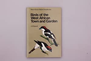 BIRDS OF THE WEST AFRICAN TOWN AND GARDEN.: Elgood, J.H.