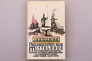 NACHRICHTEN AUS MITTELERDE. Mit Einleitung, Kommentar, Register: Tolkien, J. R.
