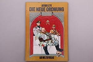 DIE NEUE ORDNUNG. The New Order: Szyk, Arthur