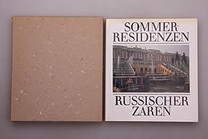 SOMMERRESIDENZEN RUSSISCHER ZAREN.: Stukalov, Vladimir A.;