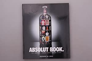 ABSOLUT BOOK. The Absolut Vodka Advertising Story