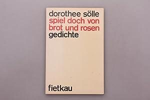 Dorothee Sölle Spiel Brot Rosen Gedichte Zvab