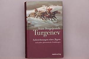 Aufzeichnungen eines Jägers Ivan Turgenev Manesse Bibliothek der Weltliteratur,