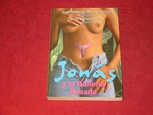 JONAS Y LA BALLENA ROSADA* Mit Abbildungen.: 19360 Montes Vannuci,