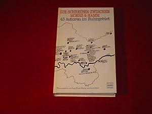SIE SCHREIBEN ZWISCHEN MOERS & HAMM* 43: 21143 Käufer/Wolff [Hrsg.];