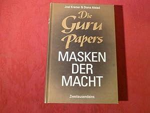 DIE GURU PAPERS-MASKEN DER MACHT*. Seit Gurus: 32544 Kramer, Joel/Alstad,