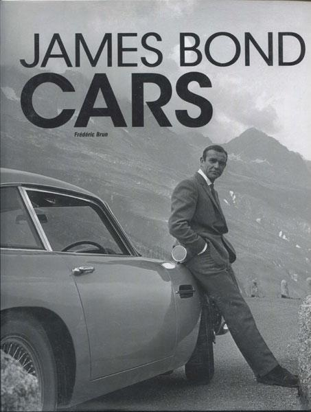 JAMES BOND CARS BRUN, FREDERIC Hardcover