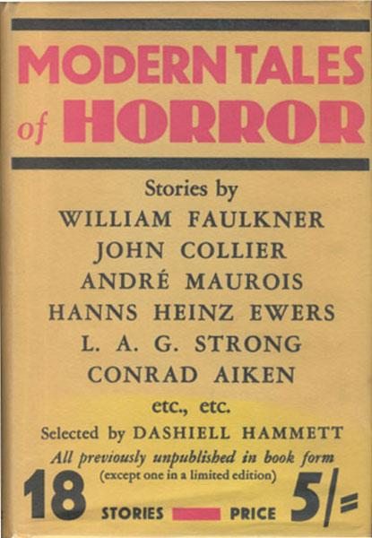 MODERN TALES OF HORROR.: HAMMETT, DASHIELL [SELECTED BY].